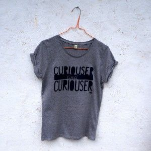 'Curiouser and Curiouser' organic roll sleeve t-shirt for women