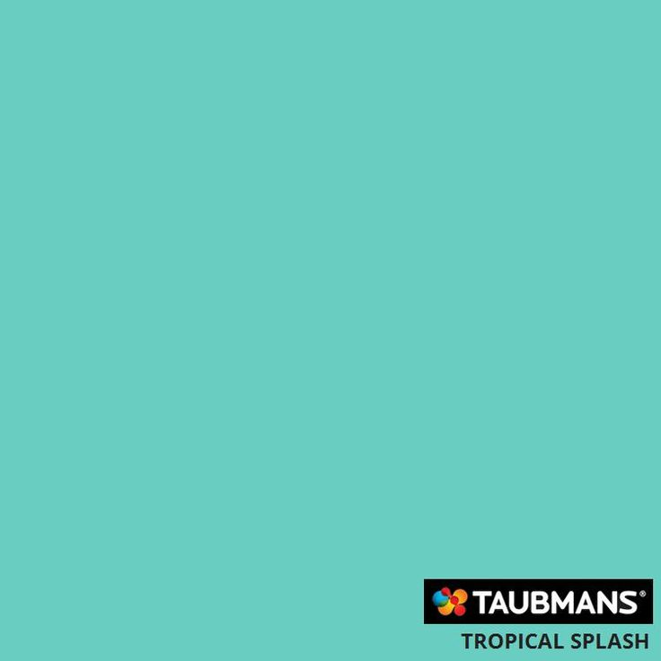 #Taubmanscolour #tropicalsplash
