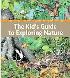 Kid's Guide to Exploring Nature by Brooklyn Botanic Garden