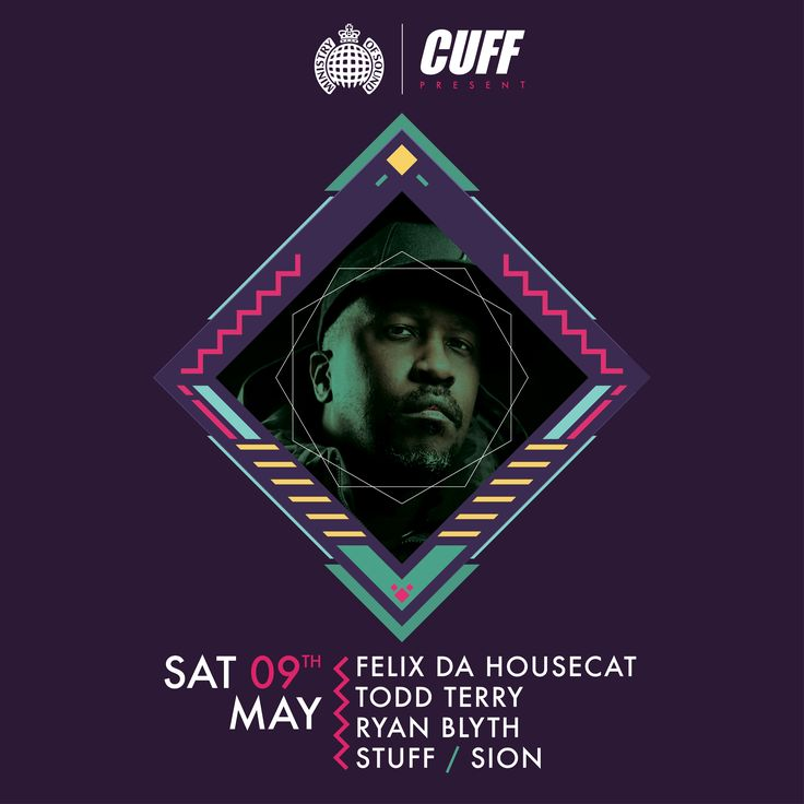 Todd Terry & Felix Da Housecat - Saturday May 9, 2015 - Cuff @ Ministry of Sound, London
