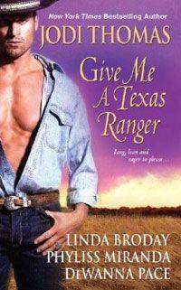 Give Me a Texas Ranger | Anthologies | Jodi Thomas