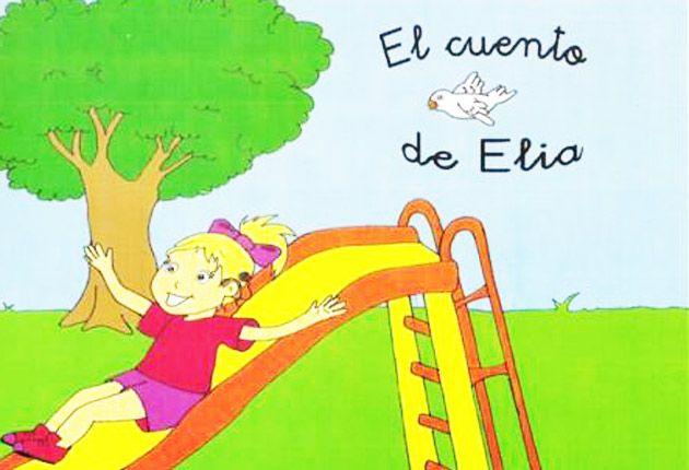 El Cuento De Elia', Un Libro Para Entender A Los Niños