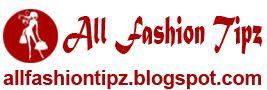 All Fashion Tipz | Latest Pakistani Fashion Collection