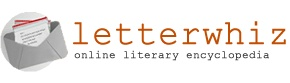 Welcome to the LetterWhiz, a massive online literary encyclopedia. Check out our database for letter templates, quotes and poems for all occasions, we're constantly adding to it every day.