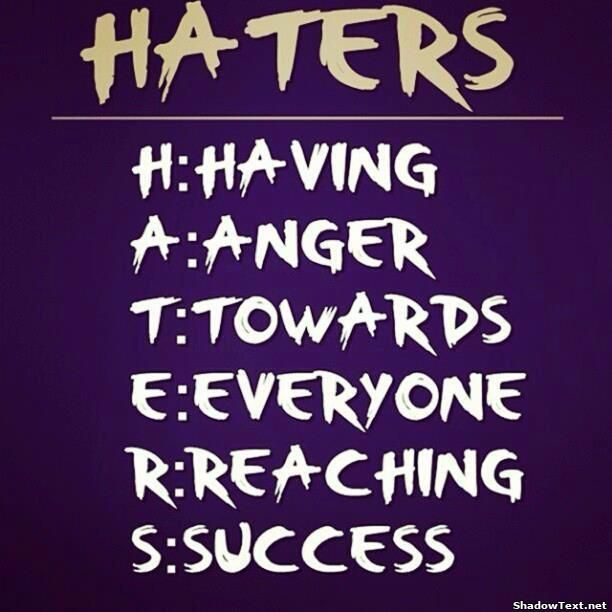 Quotes About Haters | Haters... - Quote Generator QuotesAndSayings