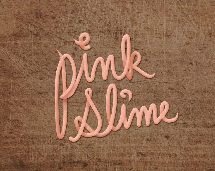 Pink Slime - Typography