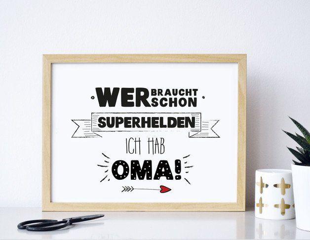 Superhelden Oma -  Druck von Formart  Der Druck wurde für Dich von Hand geschrieben, illustriert und anschließend Druckschön gemacht.   Der Druck kommt sich er verpackt in einem Vollkarton...
