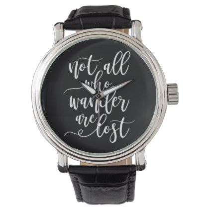Cool black and white inspirational travel slogan wrist watch - cool gift idea unique present special diy