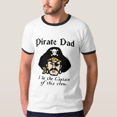 Pirate Dad T-shirt - click to get yours right now!