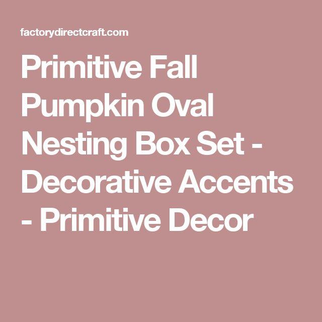 Primitive Fall Pumpkin Oval Nesting Box Set - Decorative Accents - Primitive Decor