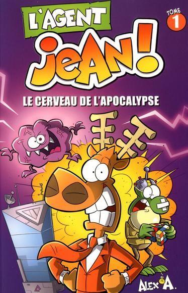 Agent jean,l' t01:le cerveau de l'apocalypse