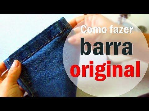 Barra Original simples calça jeans #1 Dicas da Gê - YouTube
