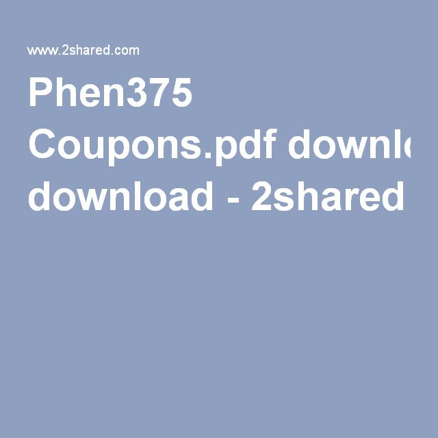 Phen375 Coupons.pdf download - 2shared
