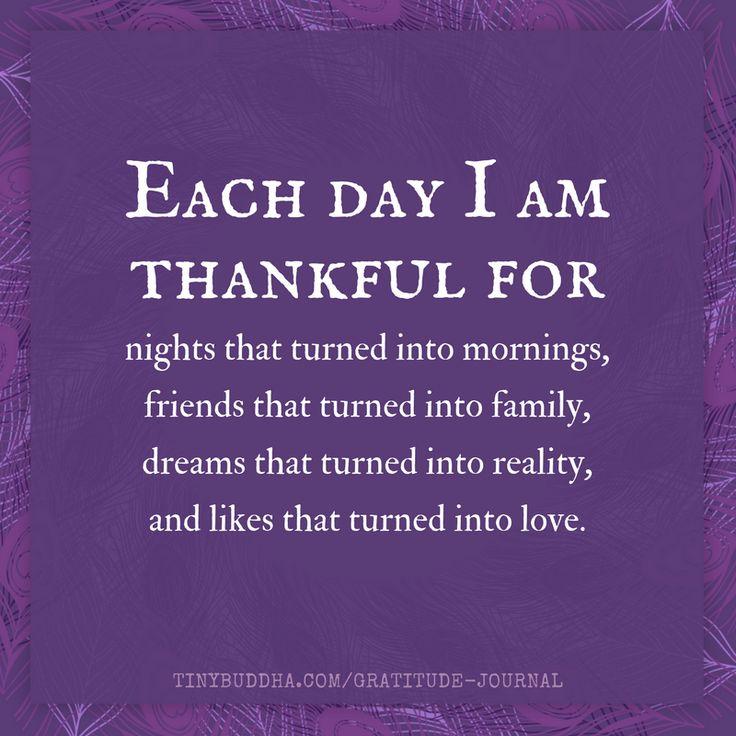 Make gratitude a daily habit: http://tinybuddha.com/gratitude-journal