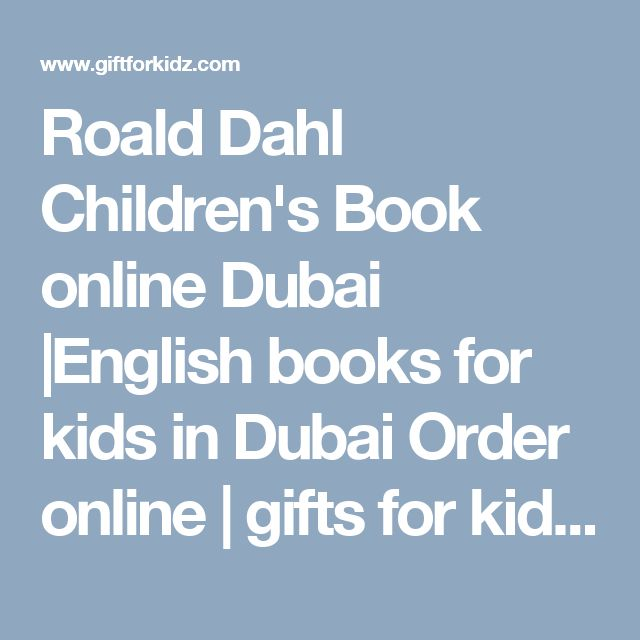 Roald Dahl Children's Book online Dubai |English books for kids in Dubai  Order online | gifts for kids|children's book gift items for kids
