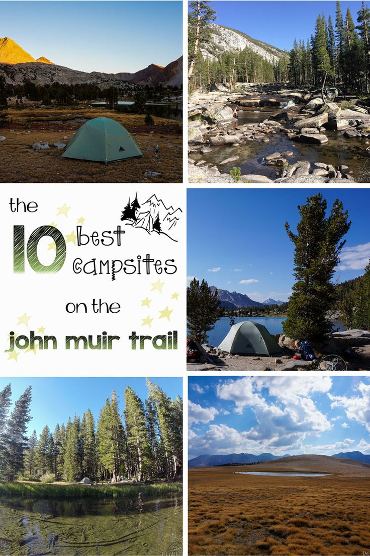 My 10 favorite campsites from 22 nights on the John Muir Trail