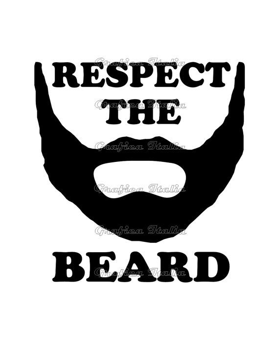 Respect The Beard Poster - Big Burly Guy Sayings and ...