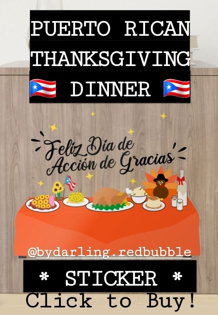 Puerto Rican Thanksgiving Dinner Food Puerto Rico Thanksgiving Sticker Puerto Rico Puerto Ricans Thanksgiving Dinner