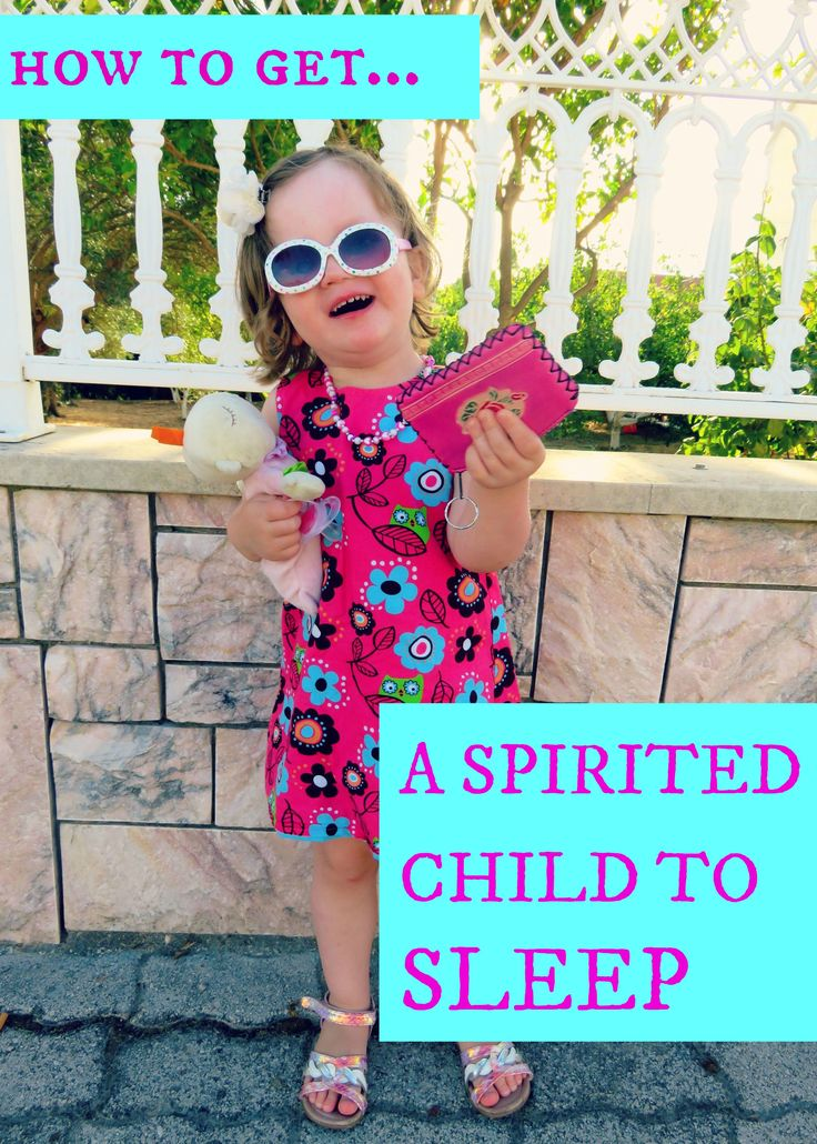 How to get a spirited child to sleep