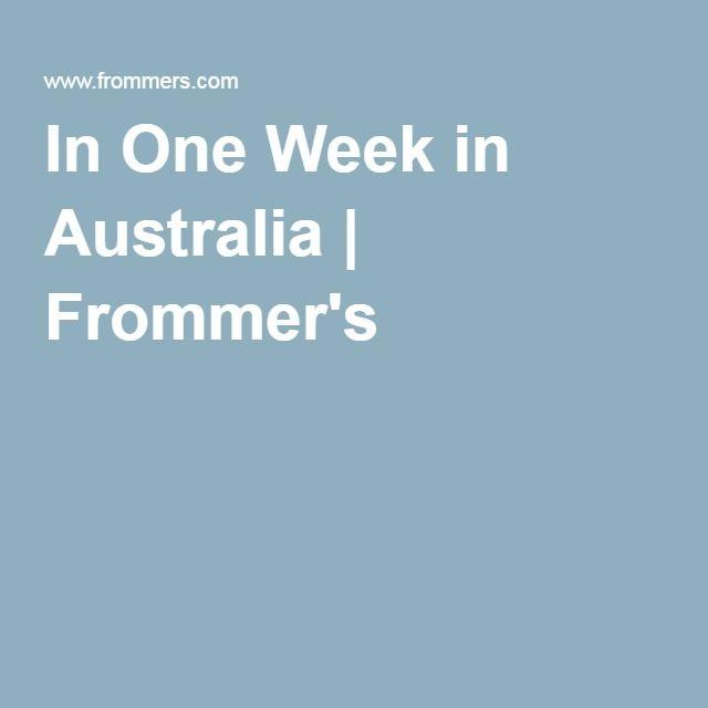 In One Week in Australia   Frommer's