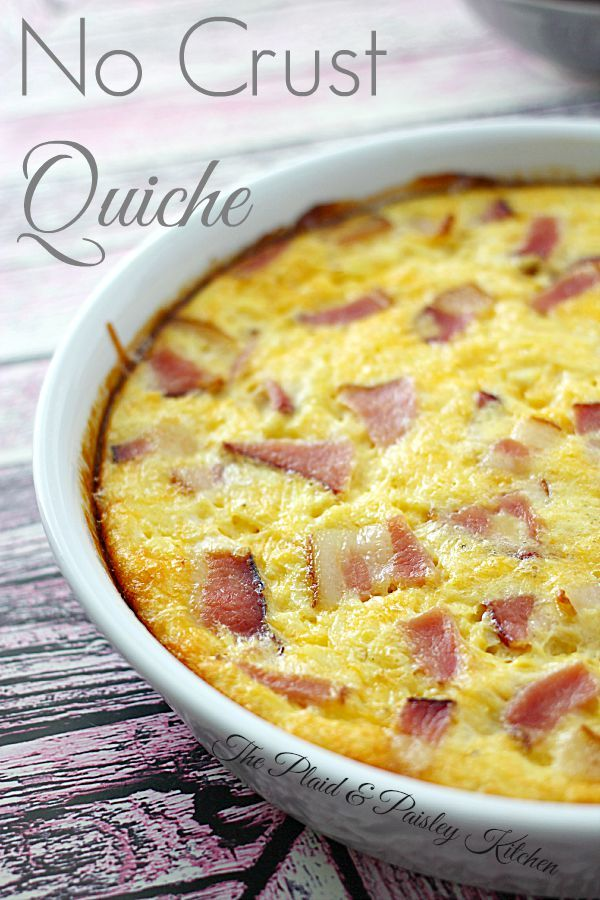 No Crust Quiche ~ The Plaid & Paisley Kitchen ~  The easiest quiche you will ever make.  This overnight quiche will blow you away with how impressive and easy it is!