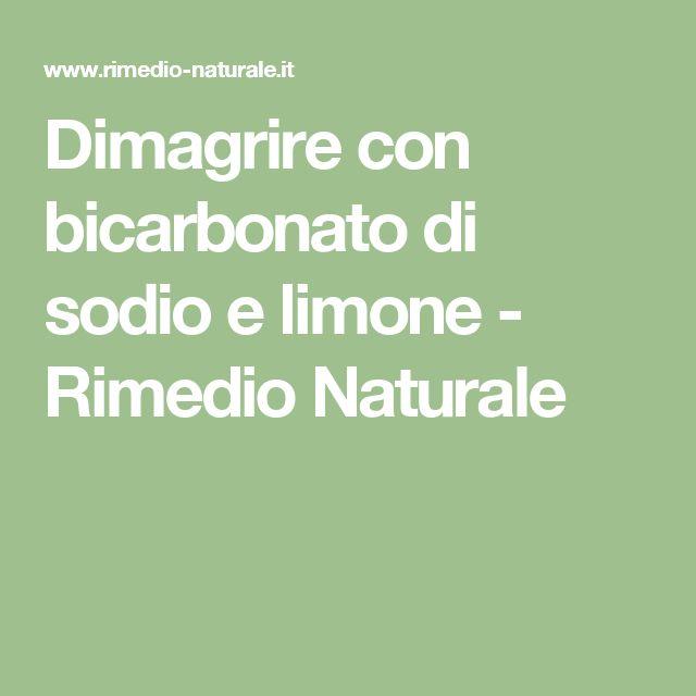 Dimagrire con bicarbonato di sodio e limone - Rimedio Naturale