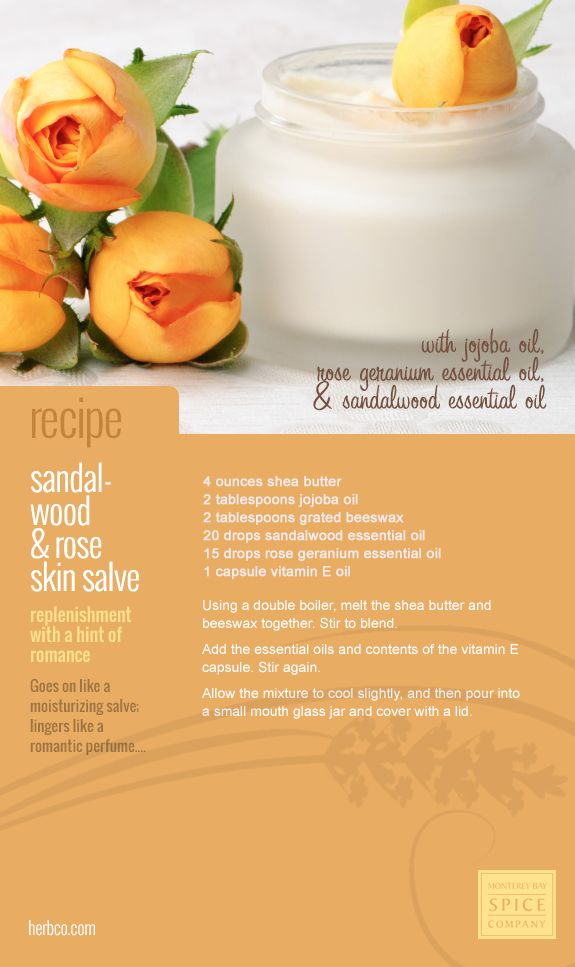 [ DIY Skin Salve - Sandalwood and Rose ] Using Jojoba oil, beeswax, sandalwood essential oil, rose geranium essential oil. ~ from the Monterey Bay Spice Company recipe archives.
