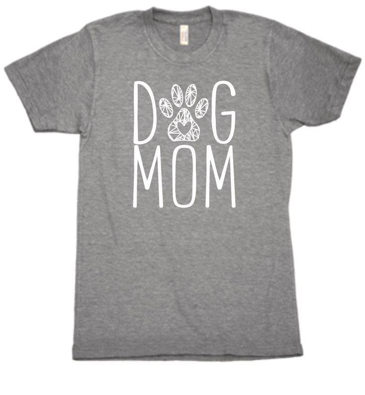"""Dog Mom"" t-shirt."