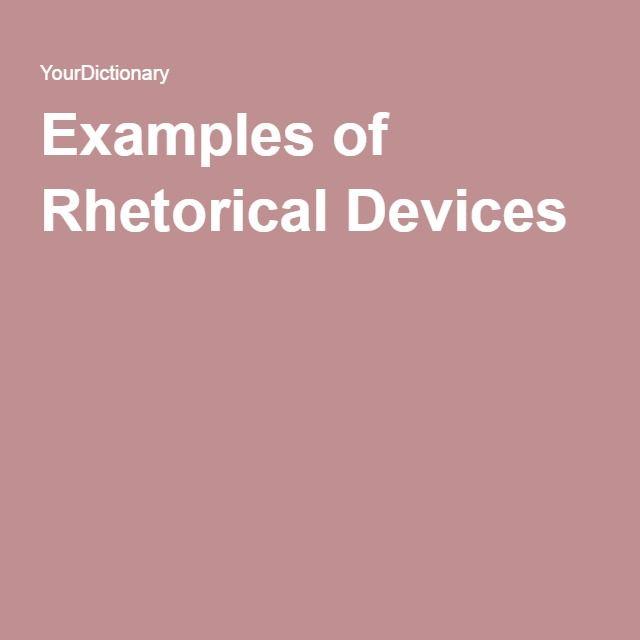 Rhetorical Devices, Persuasive Techniques, Argumentative Writing
