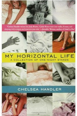 4.5 stars ==> #13 of 50 = My Horizontal Life: A Collection of One Night Stands [2006] by Chelsea Handler (213p)