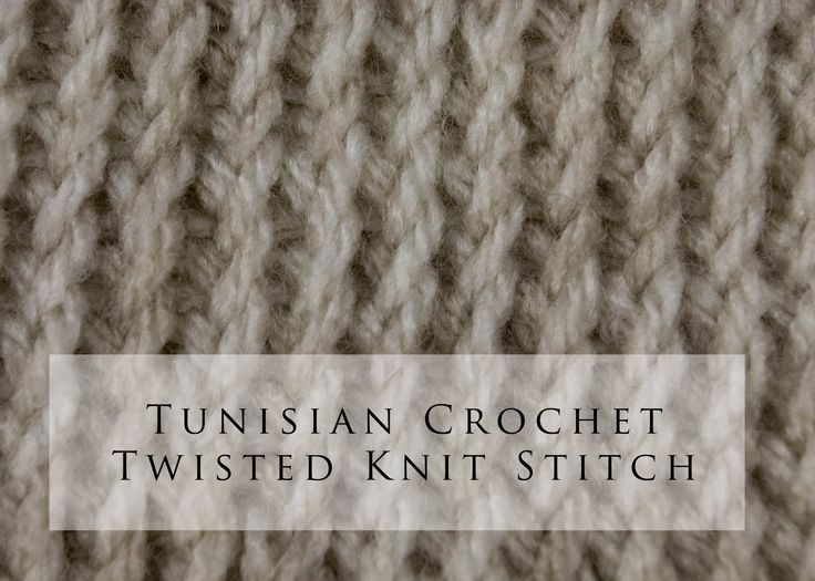 Tunisian Crochet Twisted Knit Stitch (+playlist)