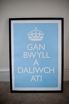 """Keep Calm and Carry On"" in Welsh"