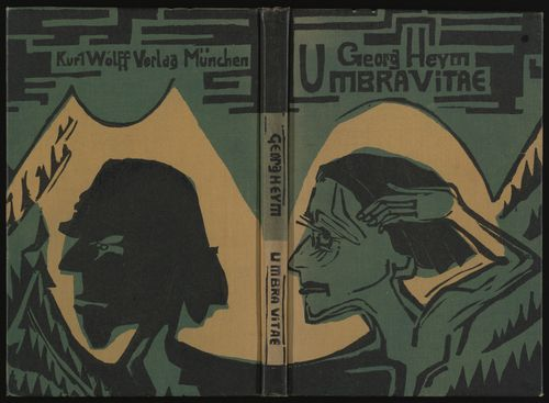 Georg Heym, Umbra vitae, Munich: Kurt Wolff Verlag, 1924. Edition of 510 copies.  Cover and woodcut illustrations by Ernst Ludwig Kirchner.