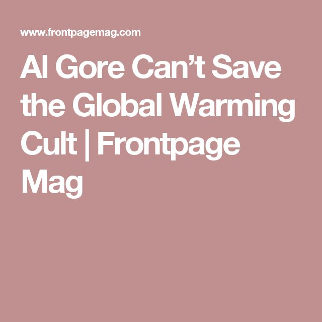 al gores thesis global warming Read this essay on an inconvenient truth essay a moral case for reducing global warming i am on al gore's side whether or not we agree with mr gores.