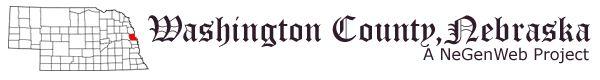 The Washington County Nebraska GenWeb Project