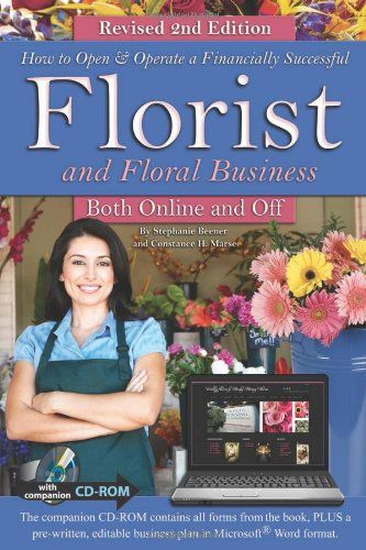 27 best good reads for retailers images on pinterest shops retail how to open operate a financially successful florist and floral business both online and off with companion cd rom revised edition how to open and fandeluxe Choice Image