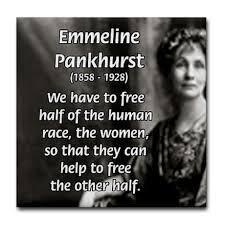 UK - Emmeline Pankhurst quote