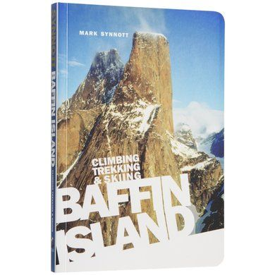 Climbing Trekking and Skiing Baffin Island - Mountain Equipment Co-op. Free Shipping Available