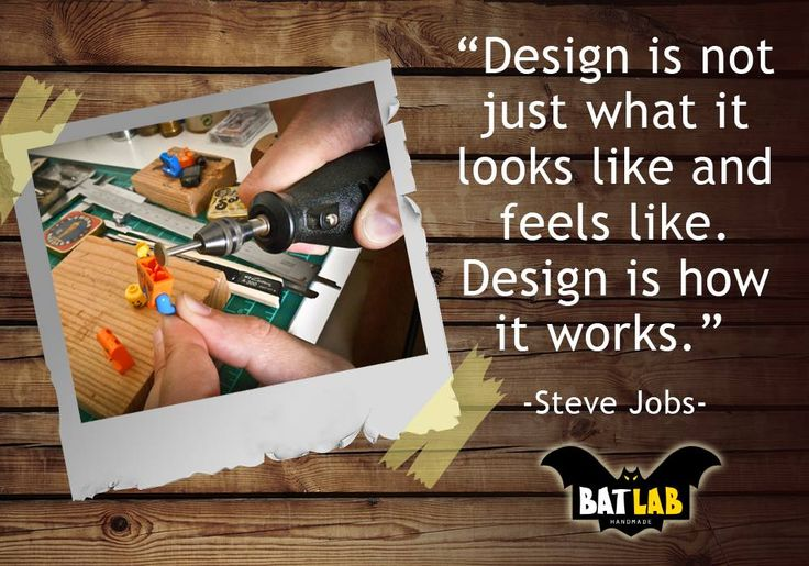Design is not just what it looks like and feels like. Design is how it works. -Steve Jobs- #quote #diy #handmade #art #lego