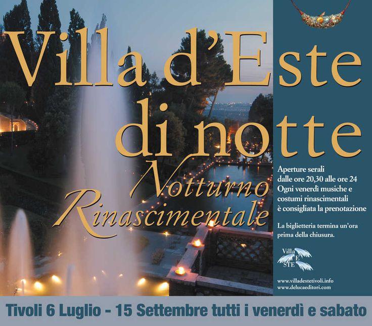 Tivoli (Roma) - Villa d'Este apre di notte  Altre info: http://www.tesoridellazio.it/pagina.php?area=Eventi+nel+Lazio=EVENTI+MUSEALI=Tivoli+%28RM%29+-+Aperture+straordinarie+notturne+della+villa+d+Este