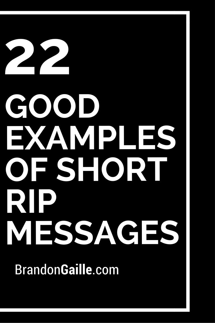 22 Good Examples of Short RIP Messages