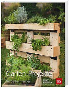 Garten-Projekte Buch von Folko Kullmann bei Weltbild.de bestellen