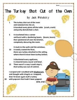 """This is a perfect poem to be used around Thanksgiving.  It is titled """"The Turkey Shot Out of the Oven"""" by Jack Prelutsky.  The students can learn the poem throughout the week and then be given a short 10 question multiple choice poetry quiz for assessment."""