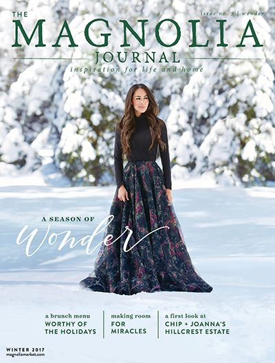 The Magnolia Journal...*A Season Of Wonder*...Winter 2017 Issue No. 5