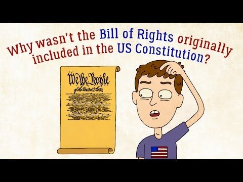 Ted Ed Lesson: Why Wasn't the Bill of Rights Originally in the Constitution?