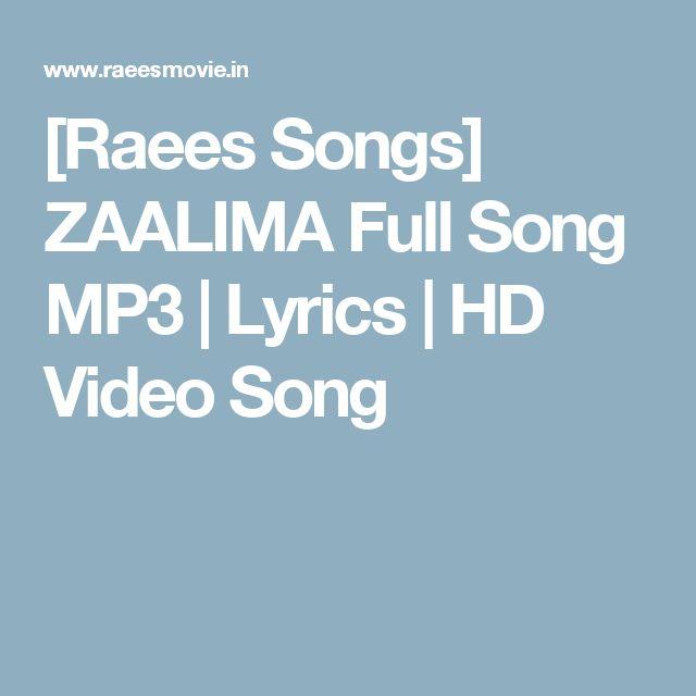 Shakiyaan Song Download Lyrics Mp3: [Raees Songs] ZAALIMA Full Song MP3