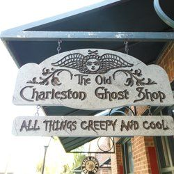 The Old Charleston Ghost Shop and Ghost Tour - The sign is cool JUN2012 - Charleston, SC, United States