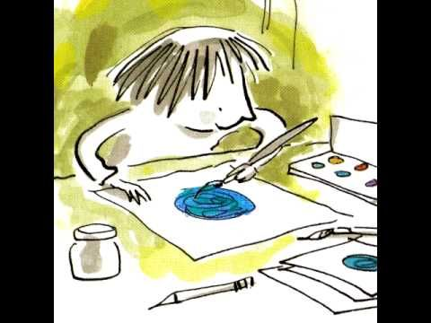 "What a find! Peter Reynold's children's book The Dot, animated and narrated, free on YouTube. This book is terrific for all ages. The theme is self-esteem and perseverance. I read it to my art classes on the first day of school. It's perfect for any time the kids stop believing in themselves or say ""I can't!"""