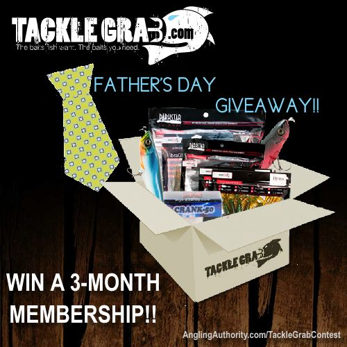 Tackle Grab Fathers Day Giveaway! - AnglingAuthority.com