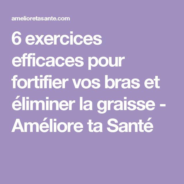 6 exercices efficaces pour fortifier vos bras et éliminer la graisse - Améliore ta Santé